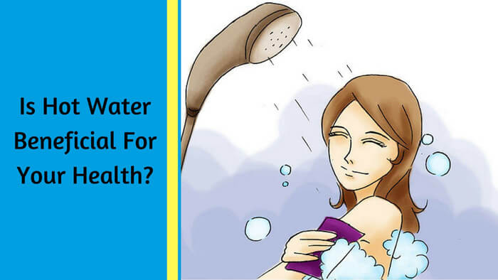 Is Hot Water Beneficial For Your Health